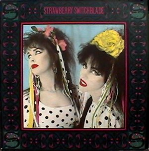 Strawberry Switchblade album cover